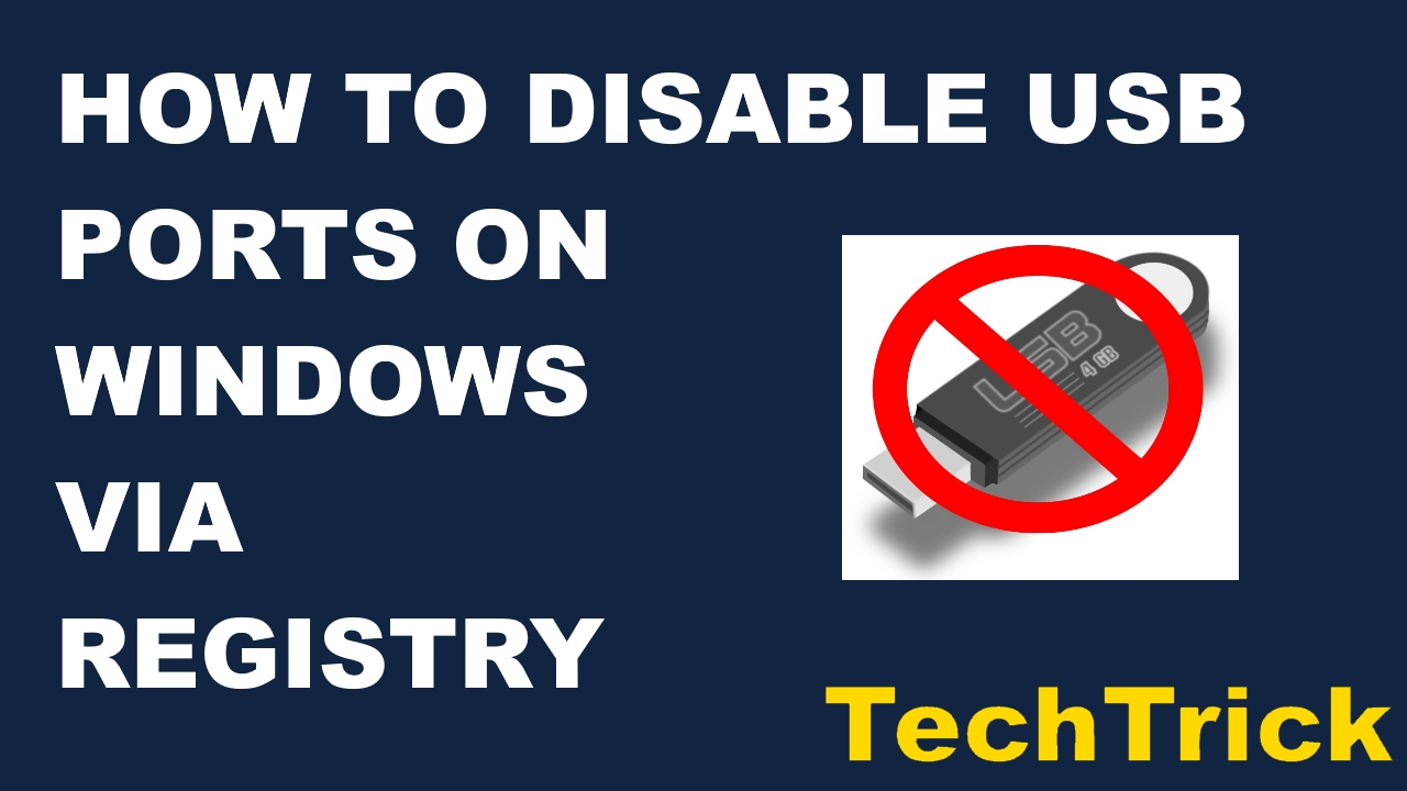How to Disable USB Ports on Windows PC via Registry