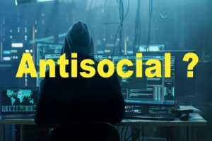 Why Are Hackers Antisocial