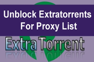 Extratorrent Proxy Sites List 2020 100 Working Proxies To Extratorrents Unblocked