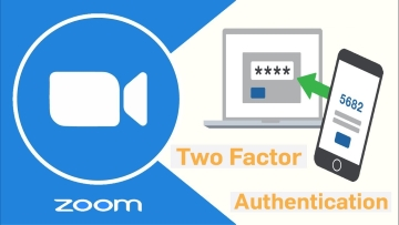 Zoom Now Supports Two Factor Authentication
